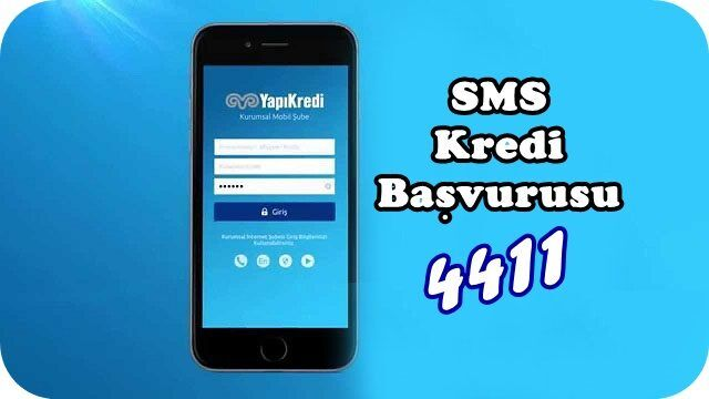 Yapı ve Kredi 4411 SMS İle Hızlı Kredi