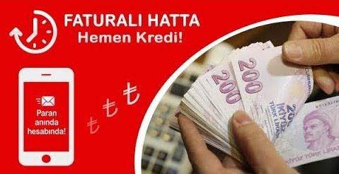 Faturalı Hatta Kredi (Turkcell, Vodafone, Turk Telekom)